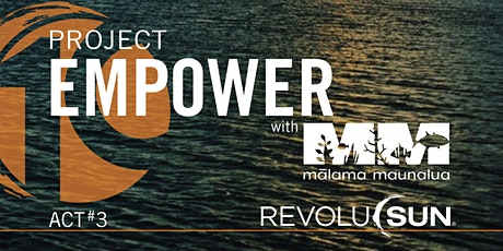 Project Empower with Malama Maunalua tickets