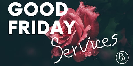 Good Friday Services tickets