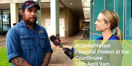 Peaceful Protest at the Courthouse (#CairnsProtest) tickets