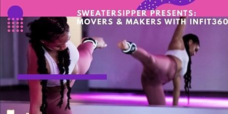 Movers and Makers: INFIT360 Sculpt Workout Edition tickets