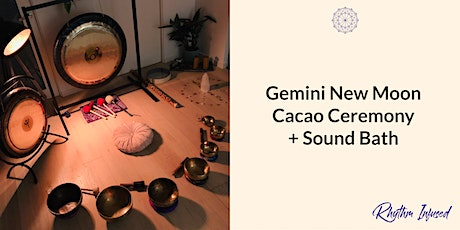 Gemini New Moon Cacao Ceremony + Sound Bath tickets