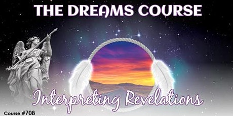 The Dreams Course Interpreting Revelations – Melbourne! tickets
