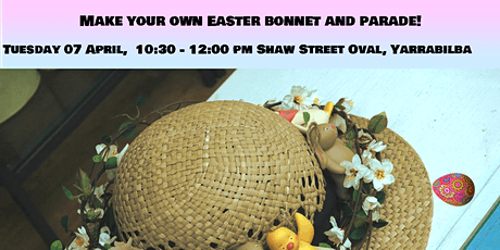 Easter Bonnet Decorating & Parade tickets