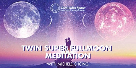 Online Session : Twin SuperFullmoon Meditation I &II (SOLD OUT) tickets