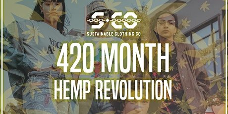 420 Hemp Fashion Revolution tickets