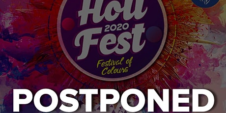 HOLI FEST 2020 - POSTPONED (DATE NOT FINAL YET) tickets
