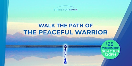 Walk The Path Of The Peaceful Warrior Afternoon Workshop tickets