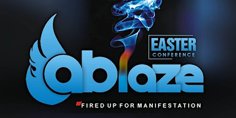 Ablaze - Fired Up For Manifestation tickets