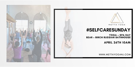 YOGA #SelfCareSunday- Yoga + Spa at Bear and Birch tickets
