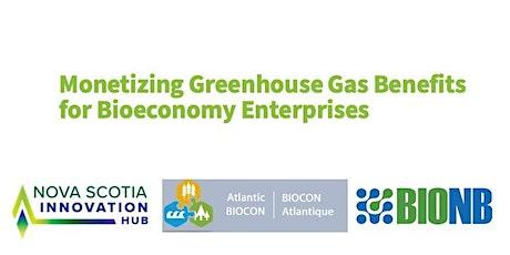 Monetizing Greenhouse Gas Benefits for BioEconomy Enterprises tickets
