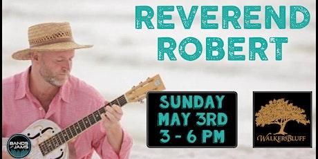 Reverend Robert tickets
