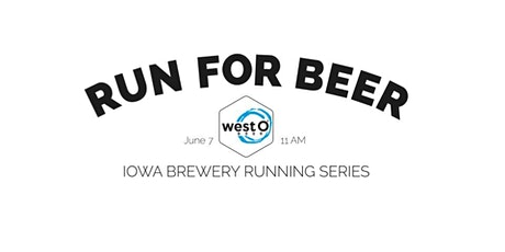 Beer Run - West O Beer   Part of the 2020 Iowa Brewery Running Series tickets