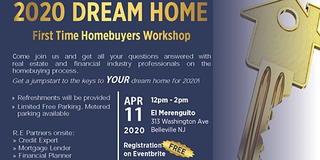 ~2020 DREAM HOME~  First Time Homebuyers Workshop tickets