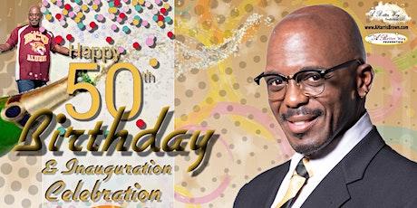 50th Birthday & Inauguration Celebration tickets