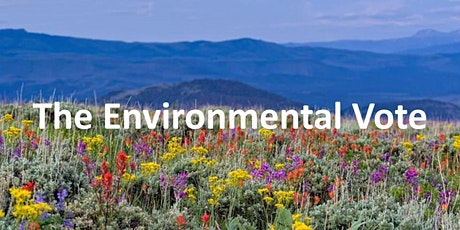 The Environmental Vote (Rescheduled from March 10) tickets
