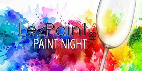 LezPaint - ALL Women's BYOB Paint and Sip tickets