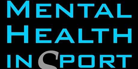 Mental Health In Sport Event 2020 tickets