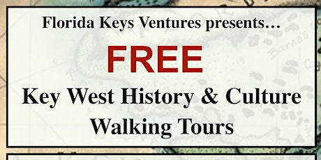 FREE Key West History & Culture Walking Tour tickets