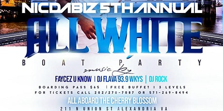5th ANNUAL BIRTHDAY ALL WHITE BOAT PARTY tickets