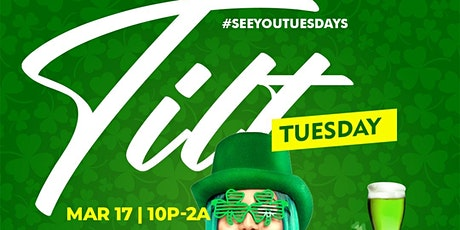 TILT TUESDAYS -SAINT PATY'S EDITION tickets