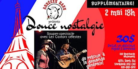 Souper-spectacle DOUCE NOSTALGIE avec Les Castors célestes (Supplémentaire) tickets