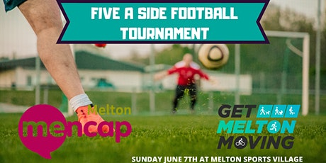 Get Melton Moving - 5-A-Side Football Tournament tickets