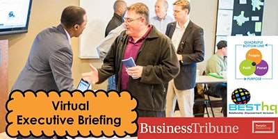 BESThq's Executive Briefing (Eastside Focus) – Virtual!