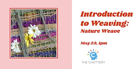 Introduction to Weaving: Nature Weave tickets