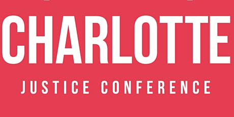 Charlotte Justice Conference 2020 tickets