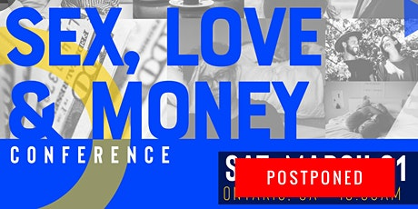 SEX, LOVE, & MONEY Conference tickets