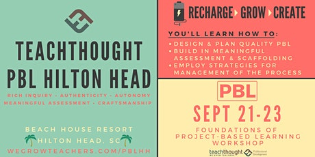 TeachThought PBL Hilton Head tickets