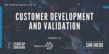 Customer Development and Validation (Startup Series: Workshop 3 of 5) tickets