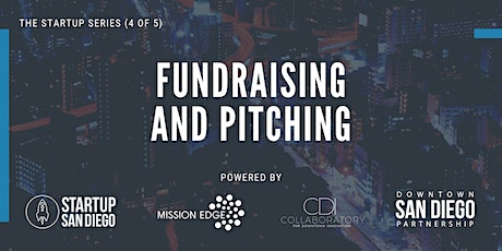 Fundraising and Pitching (Startup Series: Workshop 4 of 5) tickets