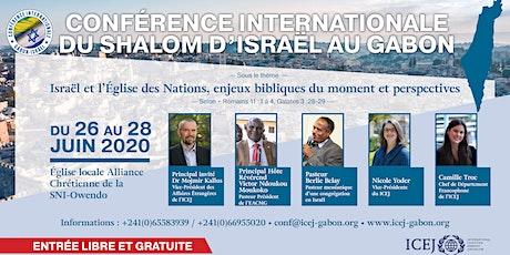 Conférence Internationale du Shalom d'Israël au Gabon billets