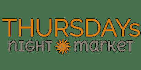 THURSDAYs Night Market tickets