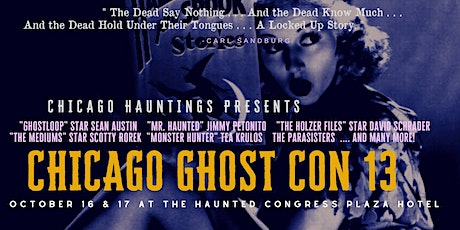 Chicago Ghost Conference 13 tickets
