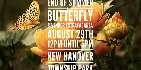 End Of Summer Butterfly & Vendor Extravaganza tickets