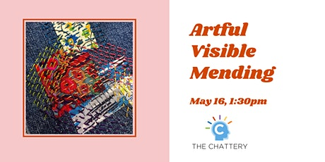 Artful Visible Mending tickets