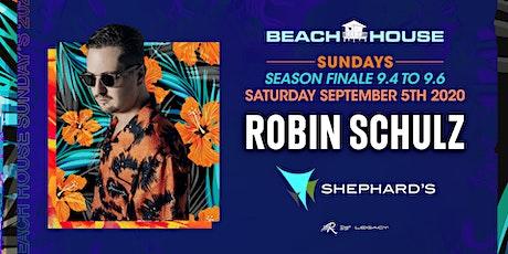 Robin Schulz at Labor Day Live Beach House (Season Finale) tickets