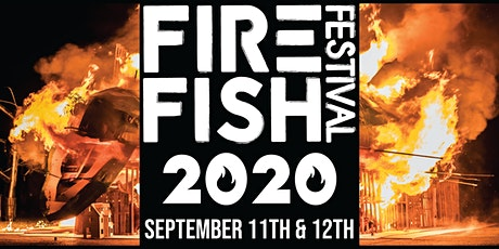 FireFish Festival 2020 tickets