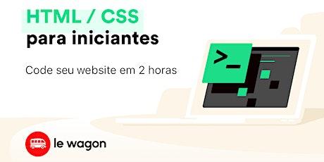 Front End para iniciantes: HTML e CSS na prática para tod@s! ingressos