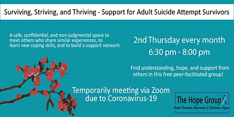 Suicide Attempt Survivor/Adults with Suicidal Thoughts Support Group - Surviving, Striving & Thriving tickets