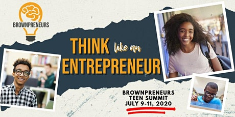 Brownpreneurs Teen Summit tickets