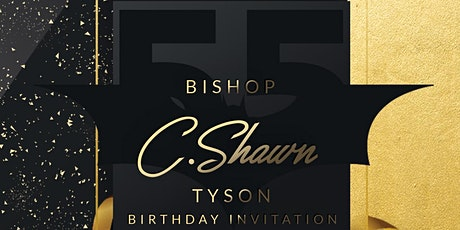 55th SURPRISE Birthday Celebration for Bishop C. Shawn Tyson tickets