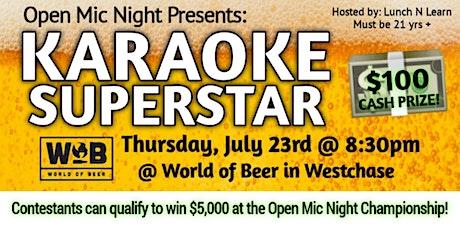 Open Mic Night Presents: KARAOKE SUPERSTAR @ WOB tickets
