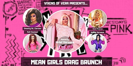Vixens of Vera Mean Girls Drag Brunch SECOND SEATING! tickets