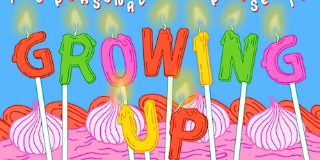 It's Personal: Growing Up tickets