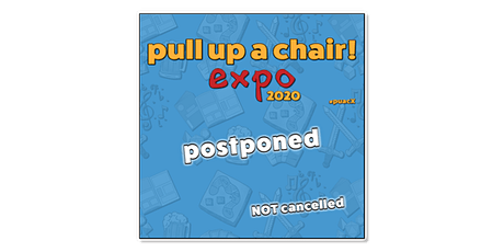 pull up a chair! eXpo 2020 tickets