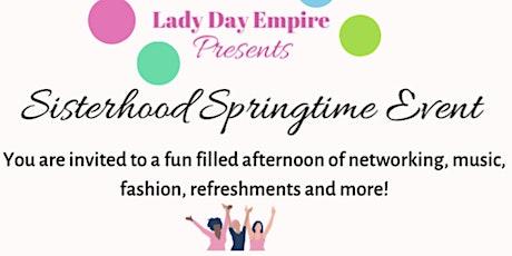 Lady Day Empire presents: Sisterhood Springtime  Event tickets