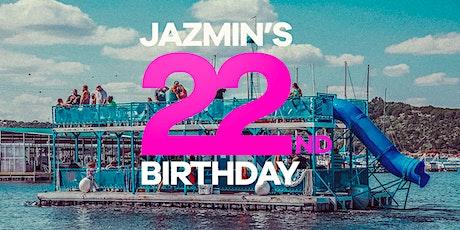 Jazmin's 22nd Birthday tickets